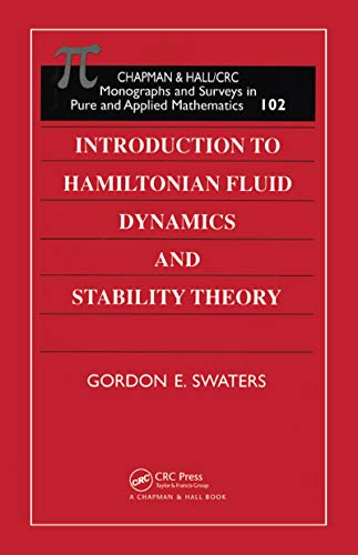 Introduction to Hamiltonian Fluid Dynamics and Stability Theory (CRC Monographs and Surveys in Pure and Applied Math (Hardcover)) (English Edition)