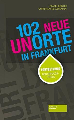 Image of 102 neue Unorte in Frankfurt