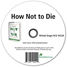 How Not To Die - Dr. Greger's Evidence-Based Nutrition DVD Series