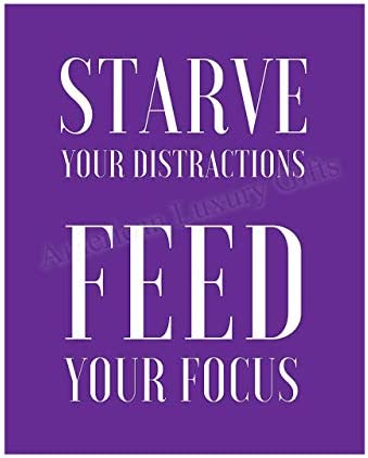 Starve Your Distractions Feed Your Focus Motivational Quotes Wall Art 8 x 10 Modern Poster Print product image