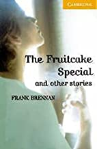 The Fruitcake Special and Other Stories Level 4 Book with Audio CDs (2) Pack (Cambridge English Readers)