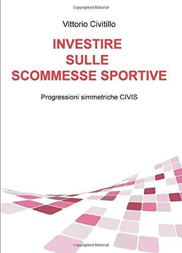 Investire sulle Scommesse Sportive