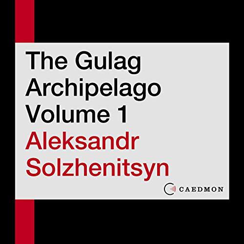 Page de couverture de The Gulag Archipelago, Volume 1