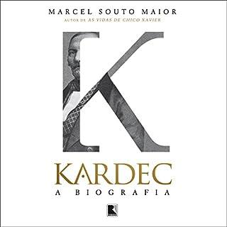 Kardec, a biografia [Portuguese Edition] audiobook cover art