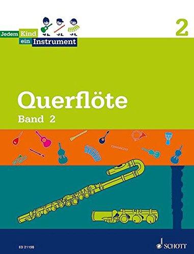 Jedem Kind ein Instrument: Band 2 - JeKi. Flöte. Schülerheft.