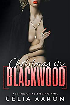 Christmas in Blackwood by [Celia Aaron]