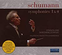 シューマン:交響曲第1番「春」, 第4番(ザールブリュッケン・カイザースラウテルン・ドイツ放送フィル/スクロヴァチェフスキ)