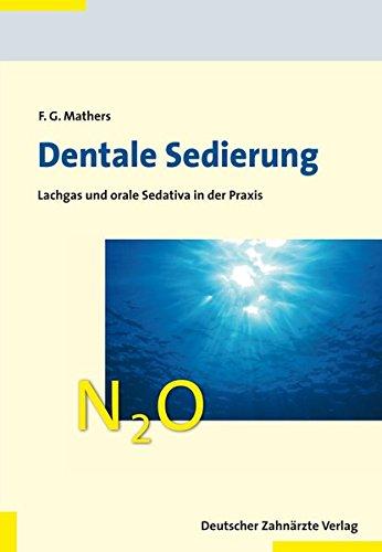 Dentale Sedierung: Lachgas und orale Sedativa in der Praxis