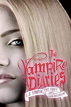 Paperback The Fury and Dark Reunion (The Vampire Diaries) Book