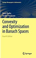 Convexity and Optimization in Banach Spaces (Springer Monographs in Mathematics)