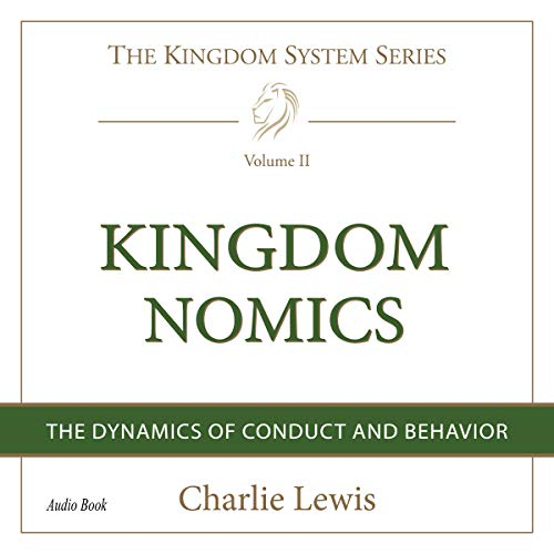 Kingdomnomics: The Dynamics of Conduct and Behavior audiobook cover art
