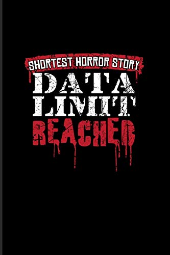 Shortest Horror Story Data Limit Reached: Best Horror Quote And Saying 2020 Planner   Weekly & Monthly Pocket Calendar   6x9 Softcover Organizer   For Horror Movie & Wifi Fans