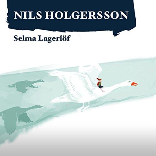 Die wunderbare Reise des kleinen Nils Holgersson mit den Wildgänsen 1 audiobook cover art