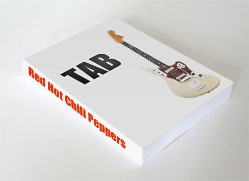 Red Hot Chili Peppers Tablature (English Edition)