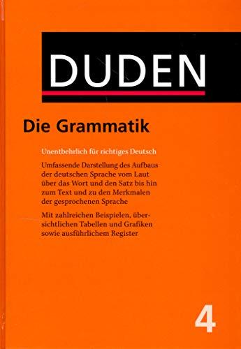 Der Duden in 12 Bänden - Das Standardwerk zur deutschen Sprache: Band 4. Grammatik der deutschen Gegenwartssprache. (Duden - Deutsche Sprache in 12 Bänden)