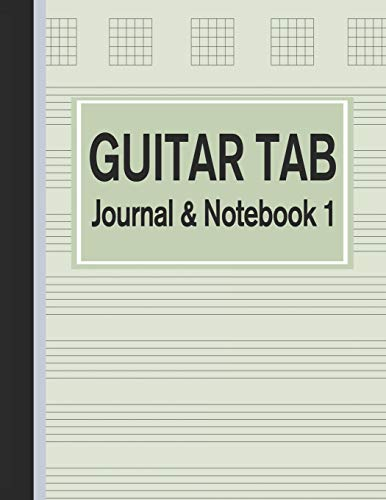 Guitar Tab Journal & Notebook 1: Tablature for Guitar Manuscript Green (Blank Music Paper)