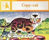Copy-Cat (Ready-set-go Books)