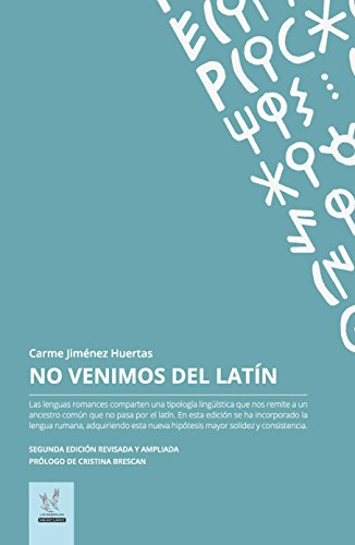 No venimos del latin: Edición revisada y ampliada