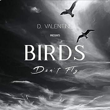 Birds Don't Fly