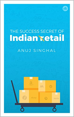 The Success Secrets of Indian Etail (English Edition)