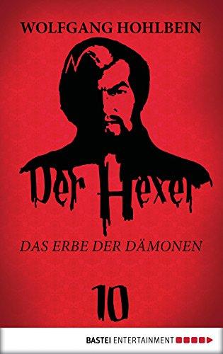 Der Hexer 10: Das Erbe der Dämonen. Roman