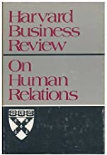 Harvard Business Review: On Human Relations