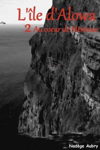 L'île d'Alowa, au coeur de Ménézue