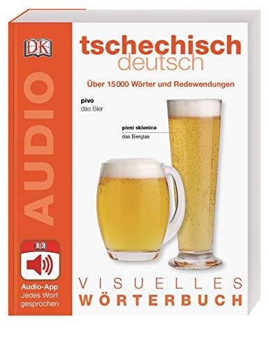 Visuelles Wörterbuch Tschechisch Deutsch: Mit Audio-App - jedes Wort gesprochen