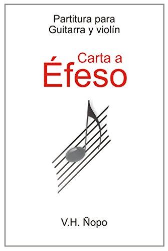 Carta a Éfeso: (Partitura para guitarra y violín) eBook: Ñopo ...