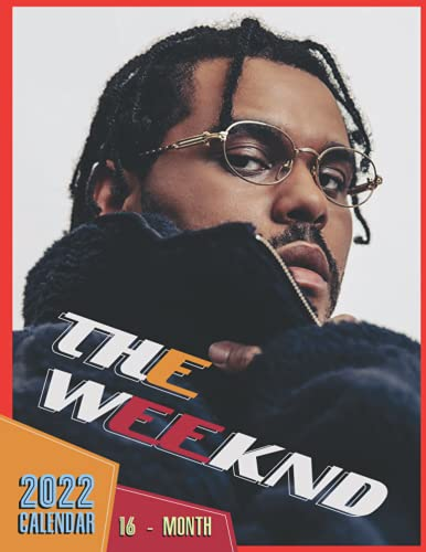 The Weeknd 2022 Calendar: Yearly Monthly 16-month Mini Calendar 2022 with Large Grid for Note - To do list