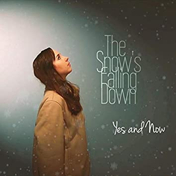 The Snow's Falling Down