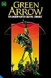 Green Arrow: The Longbow Hunters Saga Omnibus Vol. 2