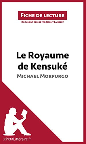 Le Royaume de Kensuké de Michael Morpurgo: Résumé complet et analyse détaillée de l'oeuvre