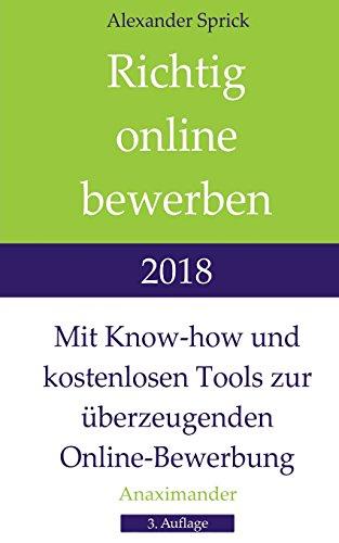 Richtig online bewerben 2018: Mit Know-how und kostenlosen Tools zur überzeugenden Online-Bewerbung