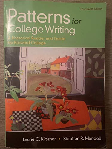 Patterns for College Writing A Rhetorical Reader and Guide for Broward College 14th Edition