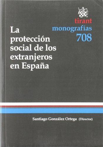 La protección social de los extranjeros en España