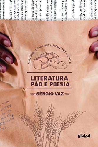Literatura, Pão e Poesia: História de um povo Lindo e Inteligente