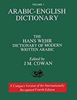 Volume 1: Arabic-English Dictionary: The Hans Wehr Dictionary of Modern Written Arabic. Fourth Edition.