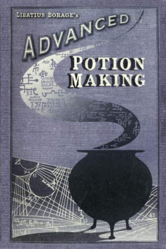 Advanced Potion Making [Wizardry &...
