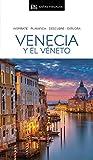 Guía Visual Venecia y el Véneto (Guías visuales)