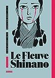 Le Fleuve Shinano intégrale, tome 0