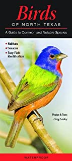 Birds of North Texas: A Guide to Common & Notable Species (Quick Reference Guides)