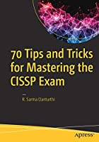 70 Tips and Tricks for Mastering the CISSP Exam Front Cover