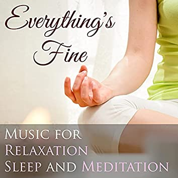Everything's Fine - Music for Relaxation, Sleep and Meditation with Nature Sounds (Rain, Thunderstorm and Ocean Waves)
