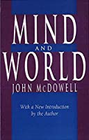 Mind and World: With a New Introduction by the Author