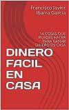 DINERO FACIL EN CASA: 14 COSAS QUE PUEDES HACER PARA GANAR DINERO EN CASA