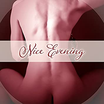 Nice Evening – Soothing Piano Music, Romantic Jazz, Sensual Moments for Lovers, Sexy Melodies, Romantic Evening for Two
