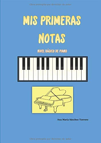 MIS PRIMERAS NOTAS: NIVEL BÁSICO DE PIANO