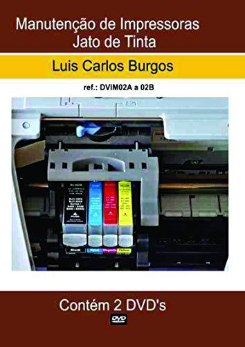 Curso em DVD aula Impressora Jato de Tinta. Prof.: Burgos