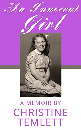 An Innocent Girl: A Memoir